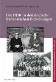 Die DDR in den deutsch-französischen Beziehungen