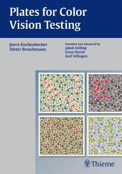 Plates for Color Vision Testing - Kuchenbecker, Jörn; Broschmann, Dieter