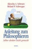 Anleitung zum Philosophieren (eBook, PDF)