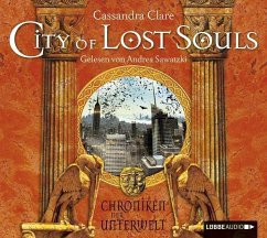 City of Lost Souls / Chroniken der Unterwelt Bd.5 (6 Audio-CDs) - Clare, Cassandra