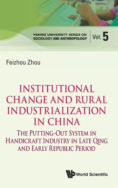 Institutional Change and Rural Industrialization in China - Feizhou Zhou