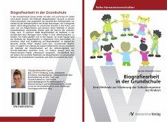 Biografiearbeit in der Grundschule - Cyron, Claudia Alexandra