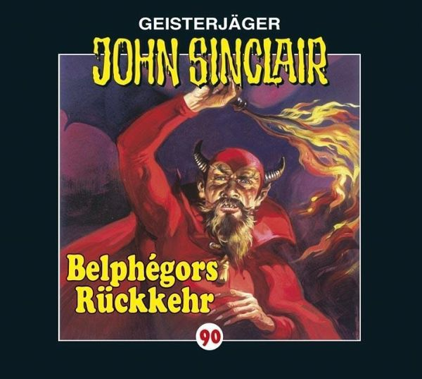 Belphégors Rückkehr / Geisterjäger John Sinclair Bd.90 (1 Audio-CD) - Dark, Jason