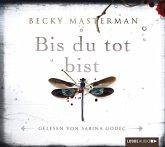 Bis du tot bist / Brigid Quinn Bd.2 (6 Audio-CDs)