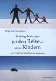 Reisetagebuch einer großen Reise mit kleinen Kindern