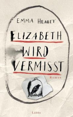 Elizabeth wird vermisst - Healey, Emma