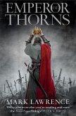 The Broken Empire 3. Emperor of Thorns