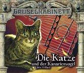 Die Katze und der Kanarienvogel / Gruselkabinett Bd.84/85 (2 Audio-CDs)