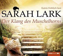 Der Klang des Muschelhorns / Feuerblüten Trilogie Bd.2 (8 Audio-CDs) - Lark, Sarah