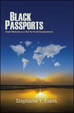 Black Passports: Travel Memoirs as a Tool for Youth Empowerment