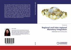 Regional and Inter-regional Monetary Integration