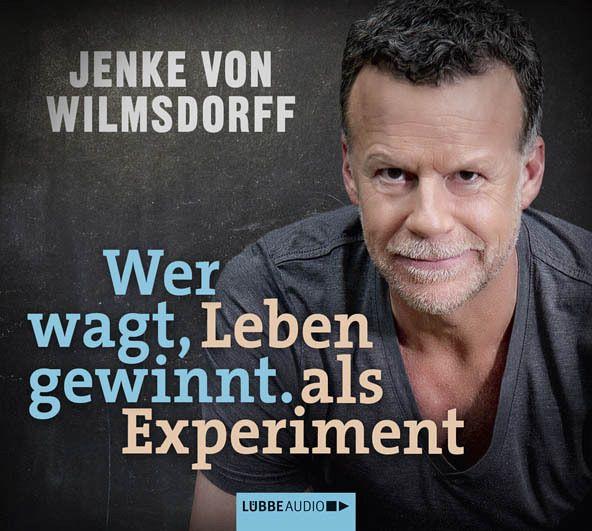 Jenke Von Wilmsdorff: Wer Wagt, Gewinnt, 4 Audio-CDs Von Jenke Von Wilmsdorff