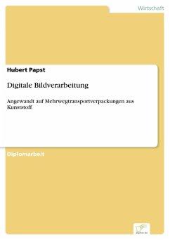 Digitale Bildverarbeitung (eBook, PDF) - Papst, Hubert