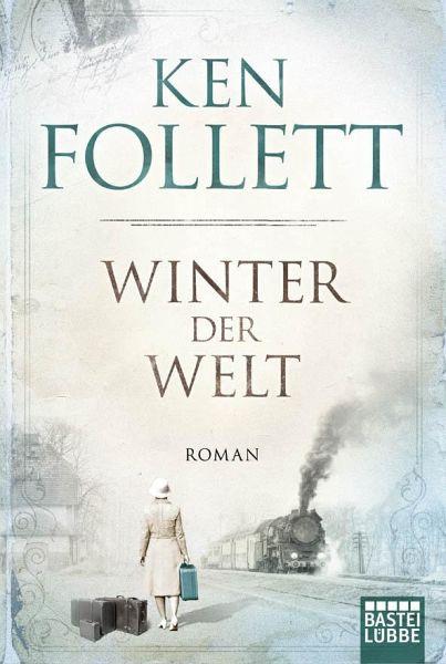 Winter der Welt / Die Jahrhundert-Saga Bd.2