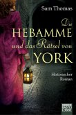 Die Hebamme und das Rätsel von York / Hebamme Bridget Hodgson Bd.1
