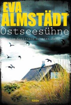 Ostseesühne / Pia Korittki Bd.9 - Almstädt, Eva