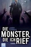 Die Monster, die ich rief / Monsterjäger Bd.1