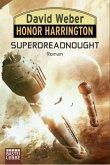 Superdreadnought / Honor Harrington Bd.30