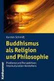 Buddhismus als Religion und Philosophie (eBook, PDF)