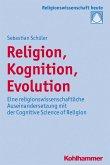 Religion, Kognition, Evolution (eBook, PDF)