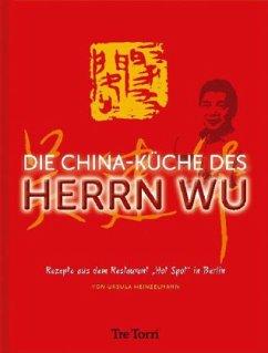 Die China-Küche des Herrn Wu - Heinzelmann, Ursula