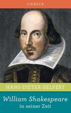 William Shakespeare in seiner Zeit - Gelfert, Hans-Dieter