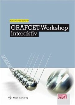 GRAFCET-Workshop interaktiv - Schoop, Karl-Michael