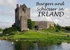 Burgen und Schlösser in Irland - Ein Bildband