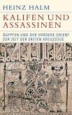 Kalifen und Assassinen