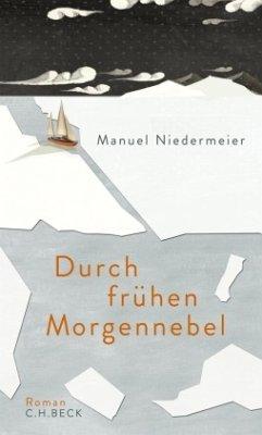 Durch frühen Morgennebel - Niedermeier, Manuel