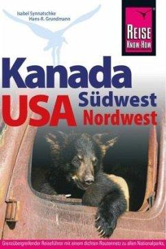 Reise Know-How Kanada Südwest/USA Nordwest - Wagner, Bernd; Grundmann, Hans-Rudolf