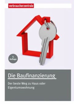 Die Baufinanzierung - Hammer, Thomas