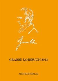 Grabbe-Jahrbuch 2013