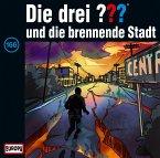 Die drei Fragezeichen und die brennende Stadt / Die drei Fragezeichen - Hörbuch Bd.166 (1 Audio-CD)
