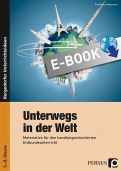 Unterwegs in der Welt (eBook, PDF) - Heitmann, Friedhelm