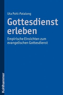 Gottesdienst erleben (eBook, PDF) - Pohl-Patalong, Uta