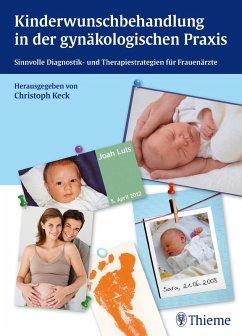 Kinderwunschbehandlung in der gynäkologischen Praxis (eBook, PDF) - Keck, Christoph