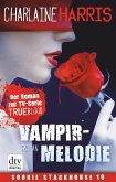 Vampirmelodie / Sookie Stackhouse Bd.13 (eBook, ePUB)