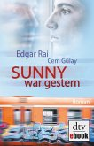 Sunny war gestern (eBook, ePUB)