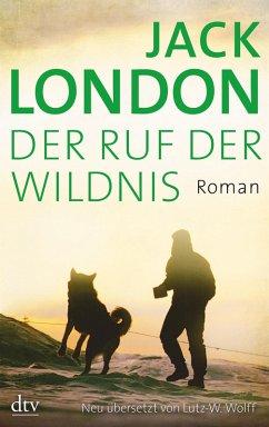 Der Ruf der Wildnis (eBook, ePUB) - London, Jack