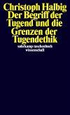 Der Begriff der Tugend und die Grenzen der Tugendethik (eBook, ePUB)