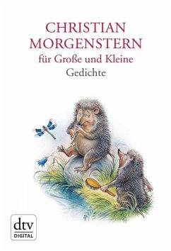 Christian Morgenstern für Große und Kleine (eBook, ePUB) - Morgenstern, Christian