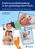 Kinderwunschbehandlung in der gynäkologischen Praxis (eBook, ePUB)