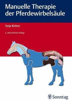 Manuelle Therapie der Pferdewirbelsäule (eBook, PDF) - Richter, Tanja