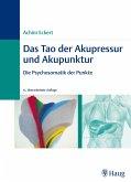 Das Tao der Akupressur und Akupunktur (eBook, ePUB)