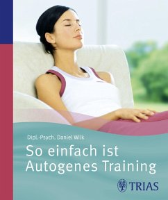 So einfach ist Autogenes Training (eBook, ePUB) - Wilk, Daniel