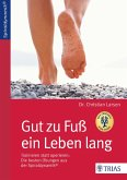 Gut zu Fuß ein Leben lang (eBook, PDF)