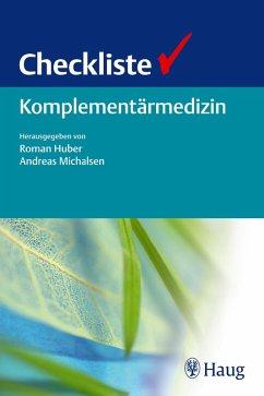 Checkliste Komplementärmedizin (eBook, PDF)