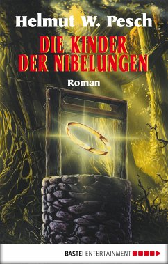 Die Kinder der Nibelungen (eBook, ePUB) - Pesch, Helmut W.