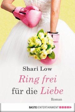 Ring frei für die Liebe (eBook, ePUB) - Low, Shari